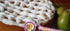 Рецепт грушевого пирога с белковым кремом